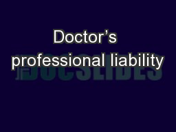 Doctor's professional liability