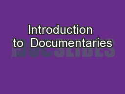 Introduction to  Documentaries