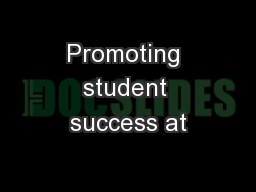 Promoting student success at