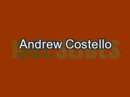 Andrew Costello PowerPoint Presentation, PPT - DocSlides