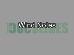 Wind Notes