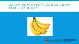 What's the most popular item sold in a grocery store?