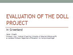 Evaluation of THE Doll project