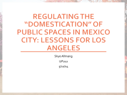 "Regulating the ""Domestication"" of Public Spaces in Mexi"