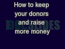How to keep your donors and raise more money