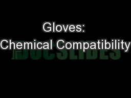 Gloves: Chemical Compatibility