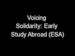 Voicing Solidarity: Early Study Abroad (ESA)