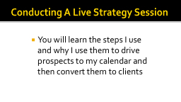 Conducting A Live Strategy Session