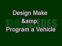 Design Make & Program a Vehicle