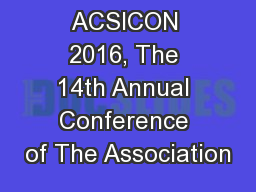 ACSICON 2016, The 14th Annual Conference of The Association