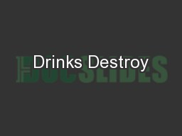 Drinks Destroy