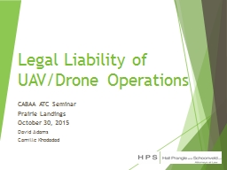 Legal Liability of UAV/Drone Operations