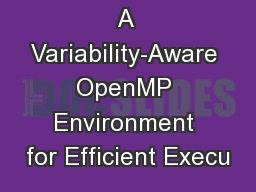A Variability-Aware OpenMP Environment for Efficient Execu