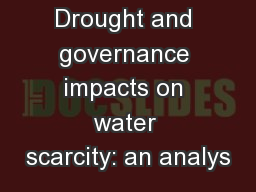 Drought and governance impacts on water scarcity: an analys