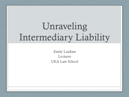 Unraveling Intermediary Liability
