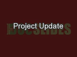 Project Update PowerPoint PPT Presentation
