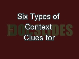 Six Types of Context Clues for