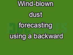 Wind-blown dust forecasting using a backward