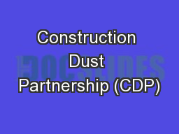 Construction Dust Partnership (CDP) PowerPoint PPT Presentation