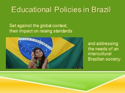 Educational Policies in Brazil PowerPoint PPT Presentation