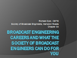 Broadcast Engineering Careers and What the society of Broad