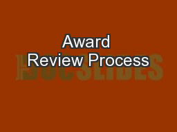 Award Review Process PowerPoint PPT Presentation