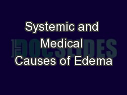 Systemic and Medical Causes of Edema