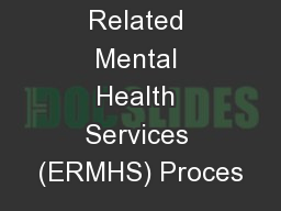 Educationally Related Mental Health Services (ERMHS) Proces PowerPoint PPT Presentation