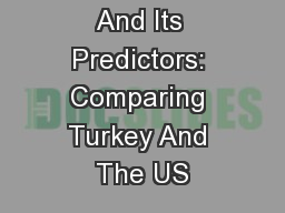 Quiet Ego And Its Predictors: Comparing Turkey And The US