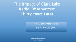 The Impact of Clark Lake Radio Observatory:
