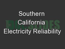 Southern California Electricity Reliability