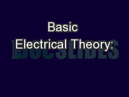 Basic Electrical Theory: PowerPoint PPT Presentation