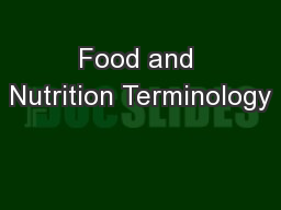Food and Nutrition Terminology PowerPoint PPT Presentation