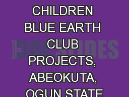 THE CHILDREN BLUE EARTH CLUB PROJECTS, ABEOKUTA, OGUN STATE