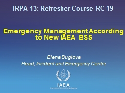 Emergency Management According to New IAEA BSS PowerPoint PPT Presentation