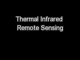 Thermal Infrared Remote Sensing PowerPoint PPT Presentation