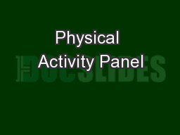 Physical Activity Panel