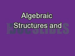 Algebraic Structures and