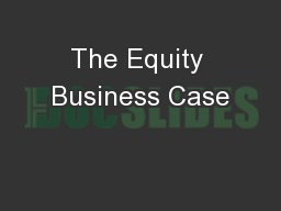 The Equity Business Case
