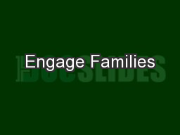 Engage Families PowerPoint PPT Presentation