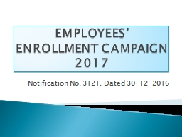 EMPLOYEES' ENROLLMENT CAMPAIGN 2017 PowerPoint PPT Presentation