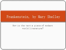 How is the text a piece of modern world literature?