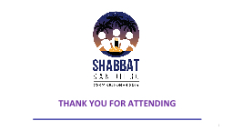 1 THANK YOU FOR ATTENDING PowerPoint PPT Presentation