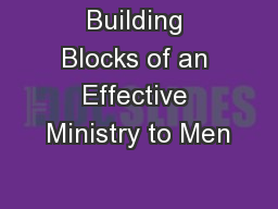 Building Blocks of an Effective Ministry to Men