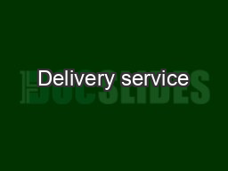 Delivery service PDF document - DocSlides
