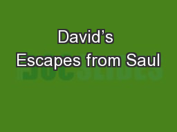 David's Escapes from Saul