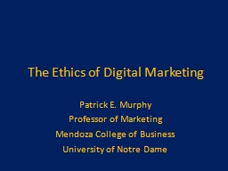 The Ethics of Digital Marketing