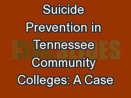 Suicide Prevention in Tennessee Community Colleges: A Case