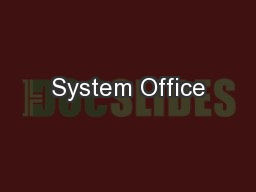 System Office