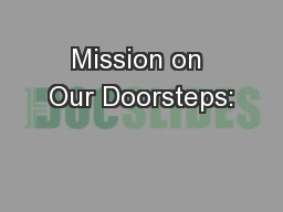 Mission on Our Doorsteps: